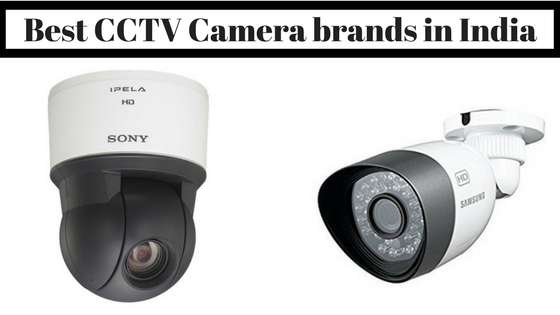 Best CCTV Camera brands in India