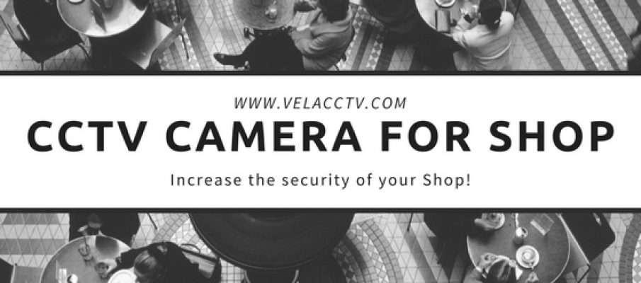 CCTV CAMERA FOR SHOP, BUY CCTV CAMERA FOR SHOP, CCTV in kolkata